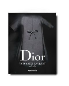 Книга Dior by Yves Saint Laurent 1958-1960